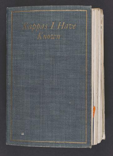 Kappas I Have Known Scrapbook, 1886-1961
