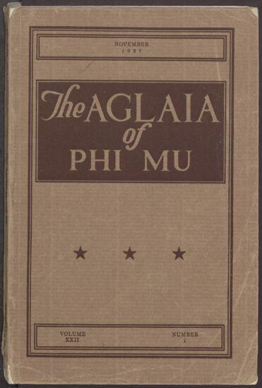 The Aglaia of Phi Mu, Vol. XXII, No. 1, November 1927 Image